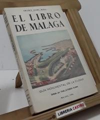 El libro de Málaga - Antonio Bueno Munoz