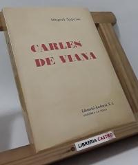 Carles de Viana. Tragèdia en cinc actes (edició numerada, en paper de fil i signat per l´autor) - Miquel Saperas