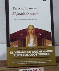 El jardín de vidrio - Tatiana Tibuleac