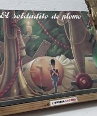 El soldadito de plomo - Hans Christian Andersen