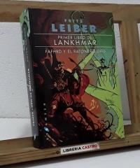 Primer libro de Lankhmar. Fafhrd y el ratonero gris - Fritz Leiber