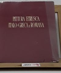 Pittura Etrusca-Italo-Greca e Romana. - Pericle Ducati