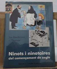 Ninots i ninotaires del començament de segle. La Medicina i l´humor - J. Corredor Matheos