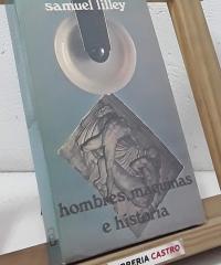 Hombres, máquinas e historia - Samuel Lilley