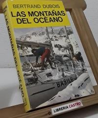 Las montañas del océano - Bertrand Dubois