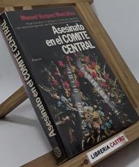 Asesinato en el Comité Central - Manuel Vázquez Montalbán