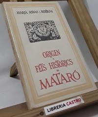 Origen i fets històrics de Mataró - Marià Ribas i Bertran