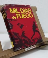 Mil días de fuego - José María Garate