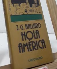 Hola América - J.G. Ballard