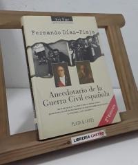 Anecdotario de la Guerra Civil española - Fernando Díaz-Plaja