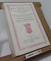 Tratado del Patronado, Antigüedades, Gobierno y Varones Ilustres de la Ciudad y Comunidad de Calatayud y su Arcedianado - Miguel Martínez del Villar