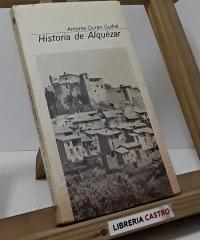 Historia de Alquézar - Antonio Durán Gudiol