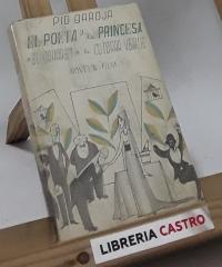 El poeta y la princesa o el cabaret de la cotorra verde - Pío Baroja