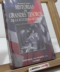 Historias de grandes tesoros de la II Guerra Mundial - Kenneth D. Alford