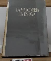La masonería en España - Eduardo Comin Colomer