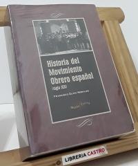 Historia del Movimiento Obrero español (siglo XIX) - Francisco Olaya Morales