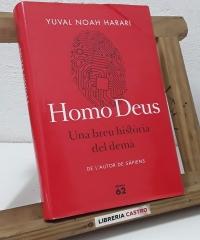 Homo Deus. Una breu història del demà - Yuval Noah Harari