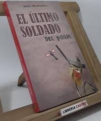 El último soldado del POUM - Miquel Adillon Baucells