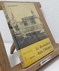 Le Roussillon dans l´Histoire - Jep Pascot
