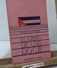 El libro de los doce - Carlos Franqui