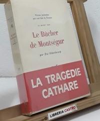 Le Bûcher de Montségur, 16 mars 1244 - Zoé Oldenbourg