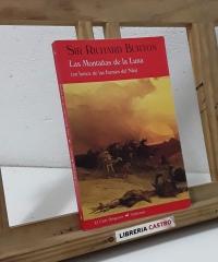 Las Montañas de la Luna. (En busca de las fuentes del Nilo) - Sir Richard Burton