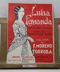 Luisa Fernanda. Comedia lirica en 3 actos. Núm. 4 Duetto de la flor - Libro de F. Romero y G. Fz. Shaw - Múscia de F. Moreno Torroba