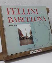 Fellini desde Barcelona - Jordi Grau