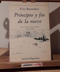 Principio y fin de la nieve - Yves Bonnefoy