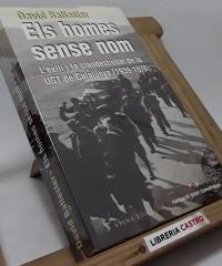 Els homes sense nom. L´exili i la clandestinitat de la UGT de Catalunya (1939-1976) - David Ballester