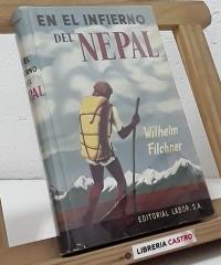 En el infierno de Nepal - Wilhelm Filchner