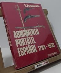 El Armamento Portatil Español 1764-1939, una labor artillera - B. Barceló Rubí