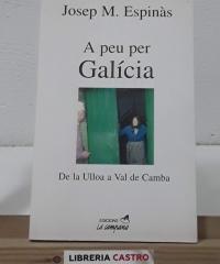 A peu per Galícia - Josep Mª Espinàs