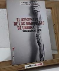 El asesinato de los marqueses de Urbina - Mariano Sánchez Soler