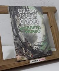 Vigilantes del pasado - Orson Scott Card