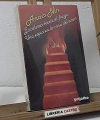 Escaleras hacia el fuego. Una espía en la casa del amor - Anaïs Nin