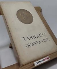 Tarraco quanta fuit...(edició numerada i en paper de fil) - Sindicat d´Iniciativa atracció de forasters
