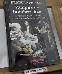 Vampiros y hombres lobo - Erberto Petoia