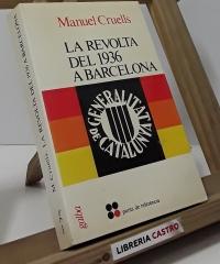 La revolta del 1936 a Barcelona - Manuel Cruells