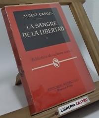 La sangre de la libertad - Albert Camus