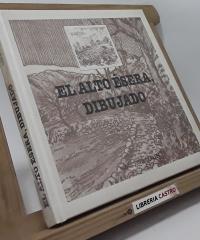 El Alto Ésera dibujado - Ramón Prior Canales