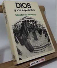 Dios y los Españoles - Salvador de Madariaga