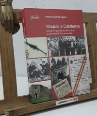 Maquis a Catalunya - Ferran Sánchez Agustí