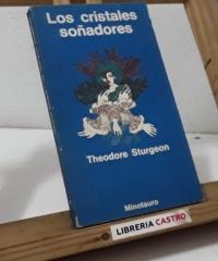 Los cristales soñadores - Theodore Sturgeon