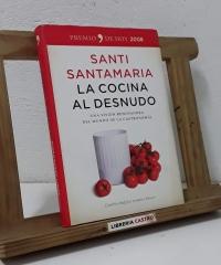 La cocina al desnudo - Santi Santamaría