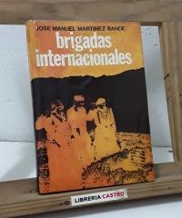 Brigadas Internacionales - José Manuel Martínez Bande