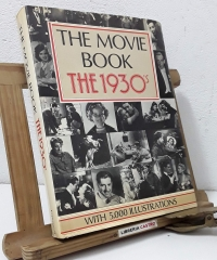 The Movie Book the 1930's - Alfred Brockman