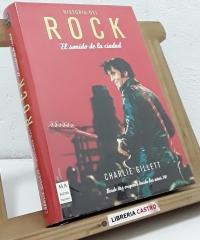 Historia del Rock. El sonido de la ciudad. Desde sus orígenes hasta los años 70 - Charlie Gillett