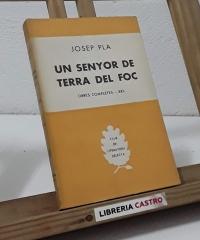 Un senyor de terra del foc - Josep Pla