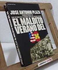 El maldito verano del 98 - José Antonio Plaza
